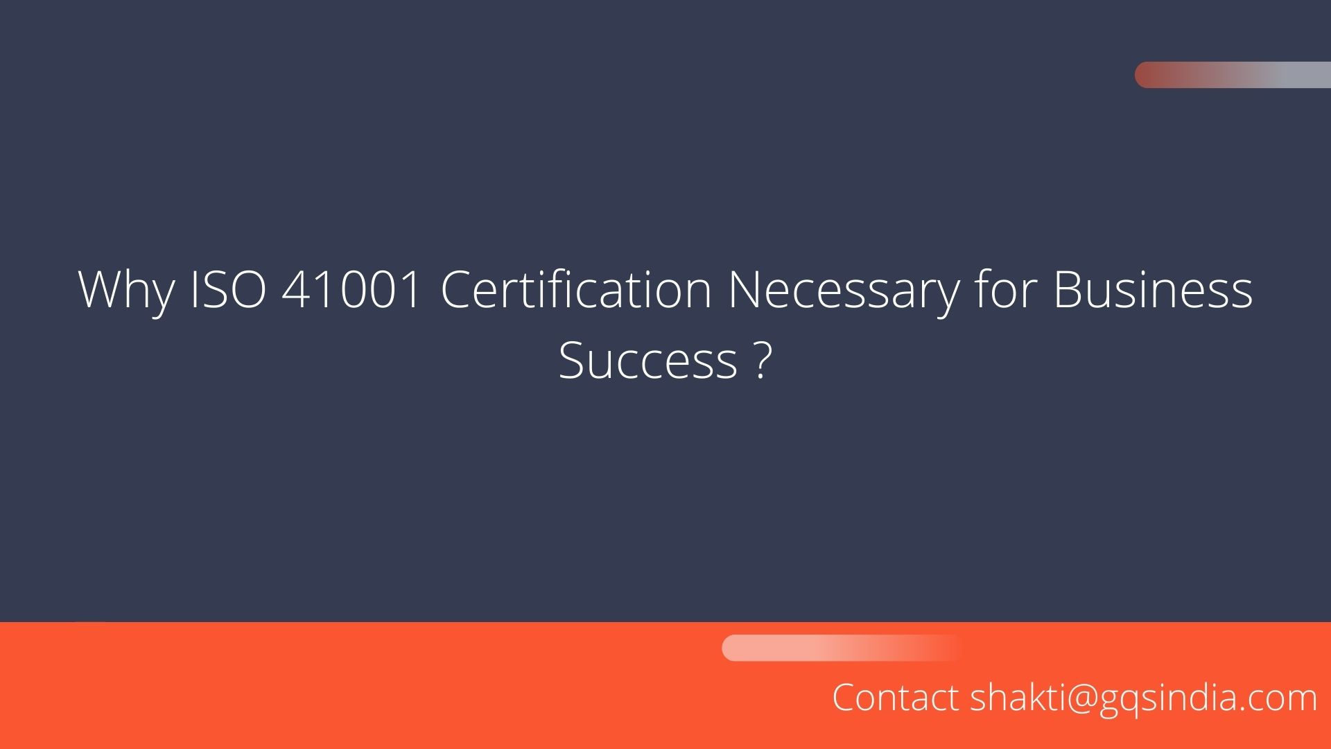 NEED FOR ISO 41001