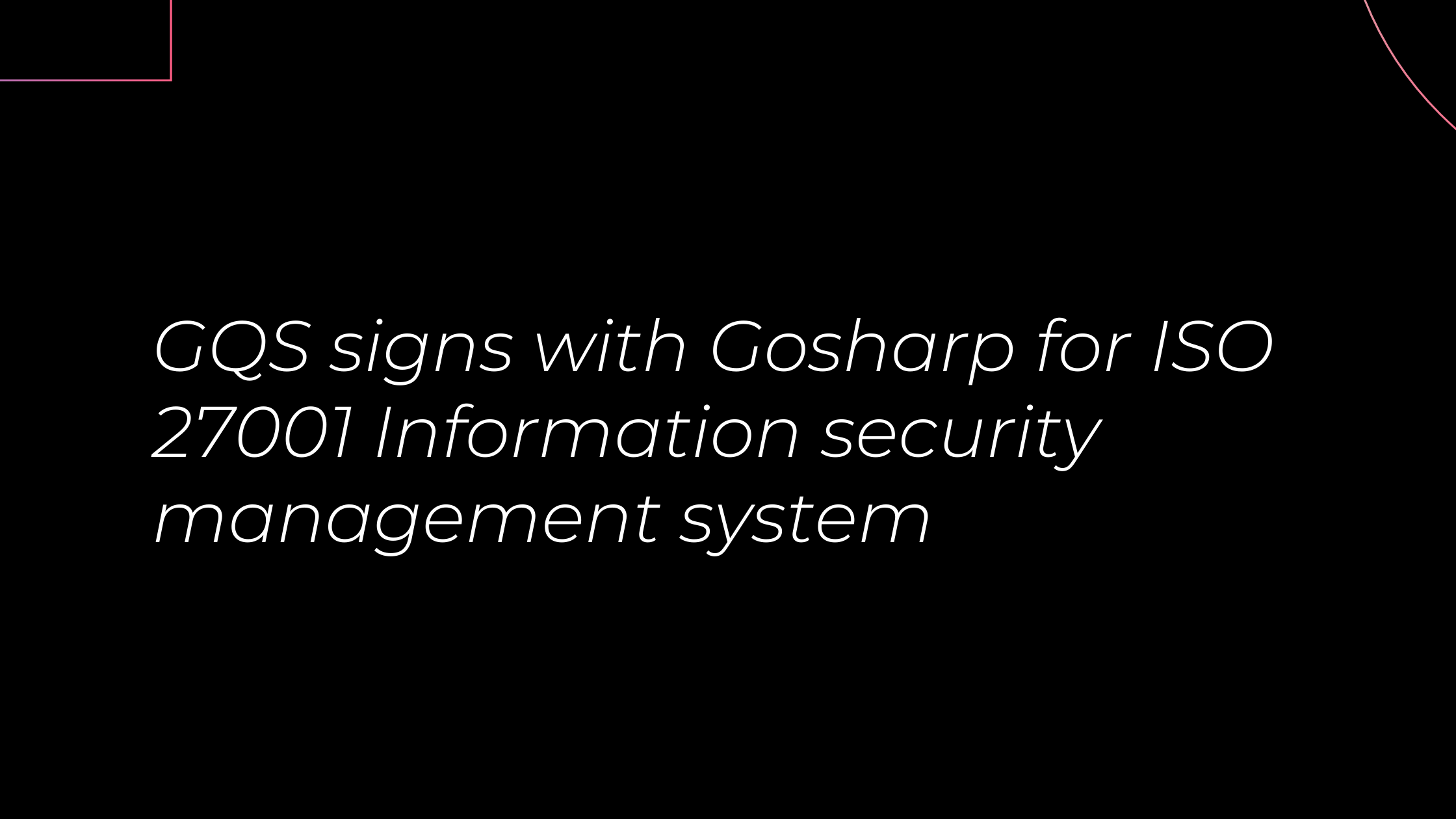GQS signs with Gosharp for ISO 27001 Information security management system